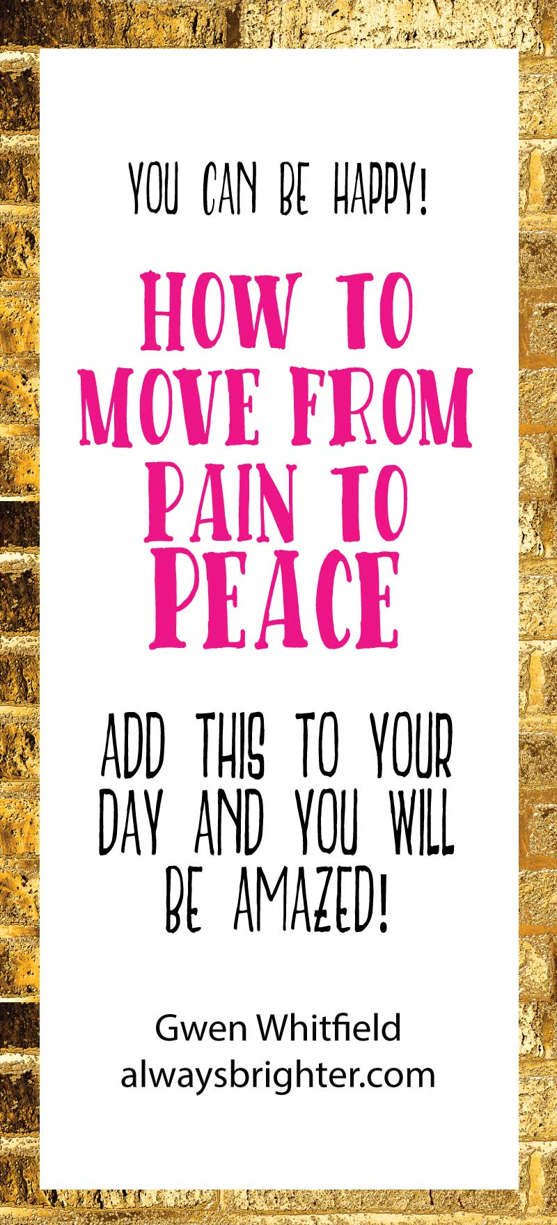 Pain sucks, but by adding this simple practice to your day, you can move through that pain and create a more peaceful and joyful life.