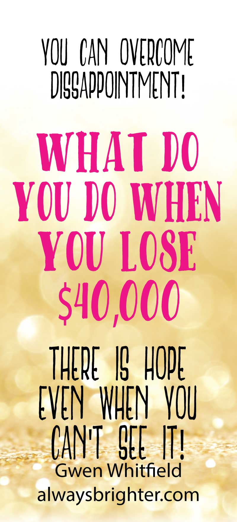 What do you do when you lose 40 Thousand Dollars? How do you stay awake and centered and present in your life? You can. Here's how.