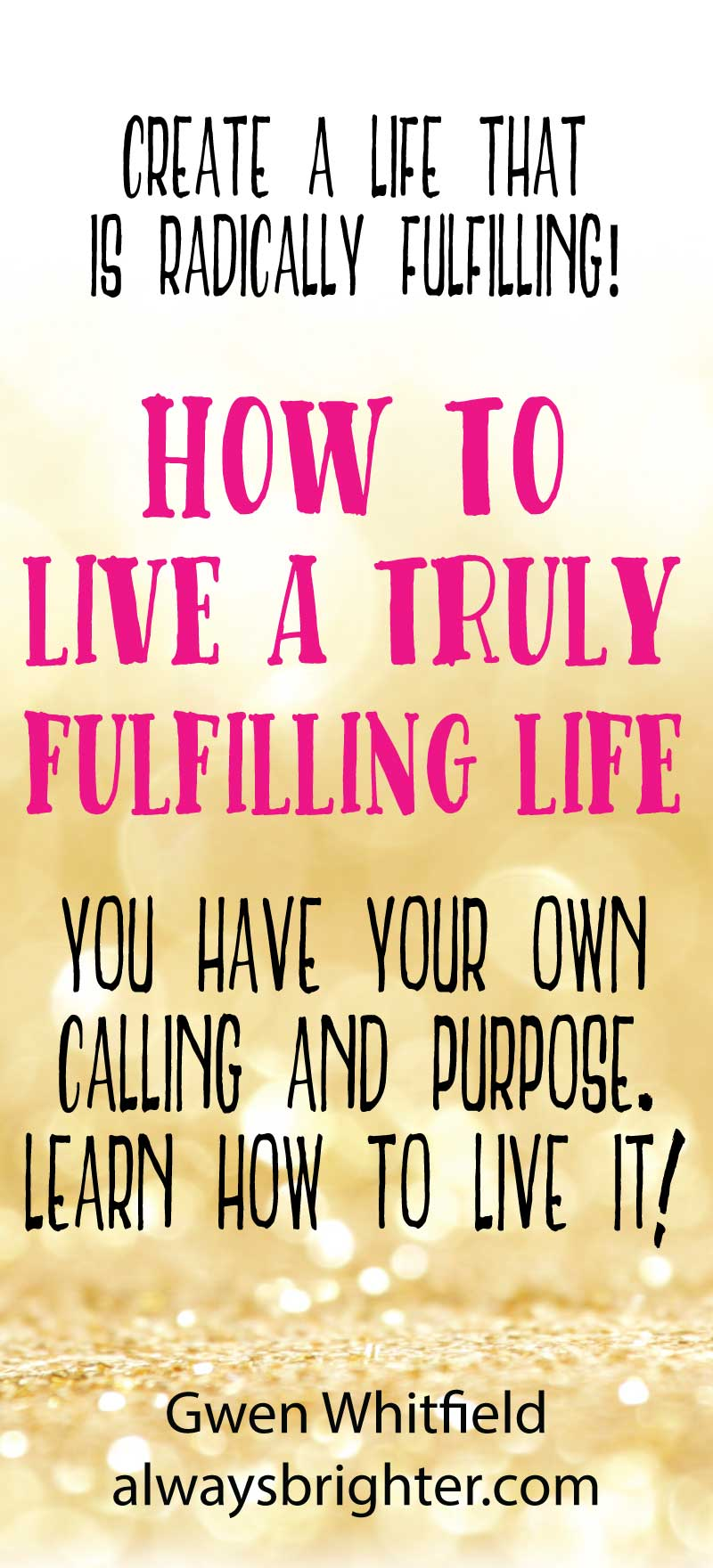 The Art of Fulfillment: How to live a truly fulfilling life by knowing your calling and purpose.